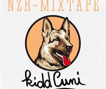 NZR - MIXTAPE #1 - KIDD CUNI
