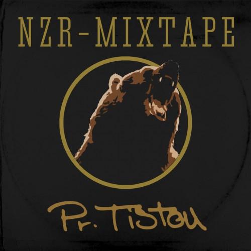 NZR – MIXTAPE #2 - PR. TISTOU